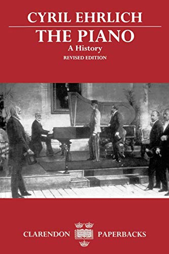 9780198161714: The Piano: A History (Clarendon Paperbacks)