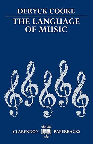 9780198161806: The Language of Music