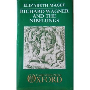 9780198161905: Richard Wagner and the Nibelungs