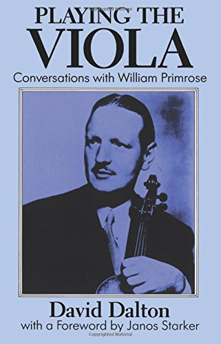 9780198161950: Playing the Viola: Conversations with William Primrose