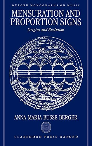 9780198162308: Mensuration and Proportion Signs: Origins and Evolution (Oxford Monographs on Music)
