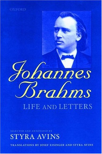 9780198162346: Johannes Brahms: Life and Letters