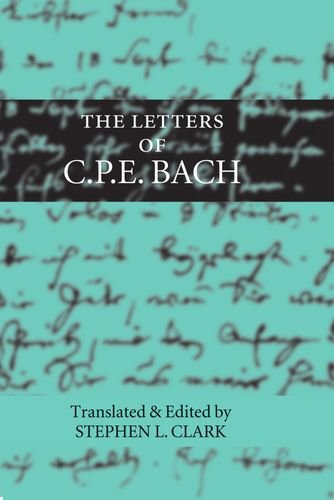 9780198162384: The Letters of C. P. E. Bach