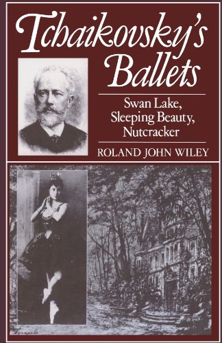 9780198162490: Tchaikovsky's Ballets: Swan Lake, Sleeping Beauty, Nutcracker (Oxford Monographs on Music)