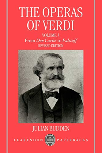 9780198162636: The Operas of Verdi: Volume 3: From Don Carlos to Falstaff