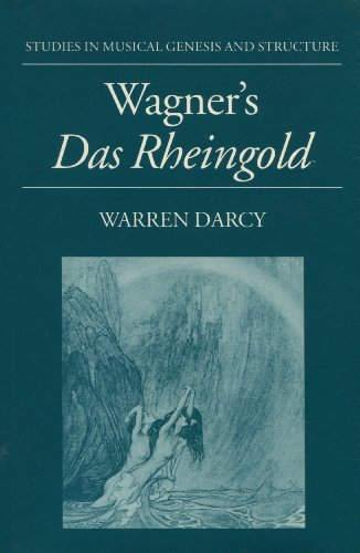 9780198162667: Wagner's Das Rheingold (Studies in Musical Genesis and Structure)