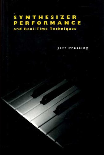 9780198162759: Synthesizer Performance and Real-time Techniques (Computer Music & Digital Audio)