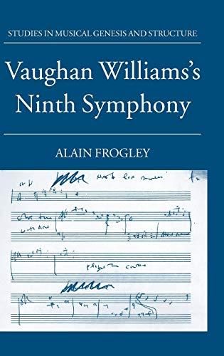 9780198162841: Vaughan Williams's Ninth Symphony (Studies In Musical Genesis, Structure, and Interpretation)