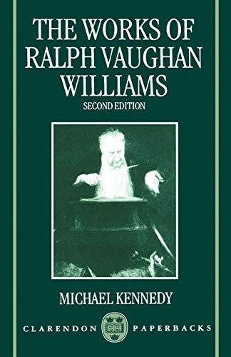 9780198163305: The Works of Ralph Vaughan Williams (Clarendon Paperbacks)