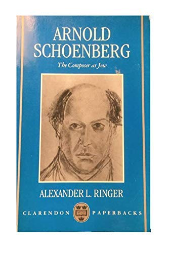 9780198163541: Arnold Schoenberg: The Composer as Jew (Clarendon Paperbacks)
