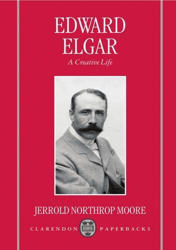 9780198163664: Edward Elgar: A Creative Life