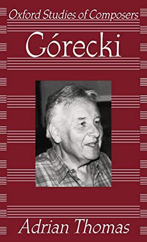 9780198163930: Gorecki (Oxford Studies of Composers)
