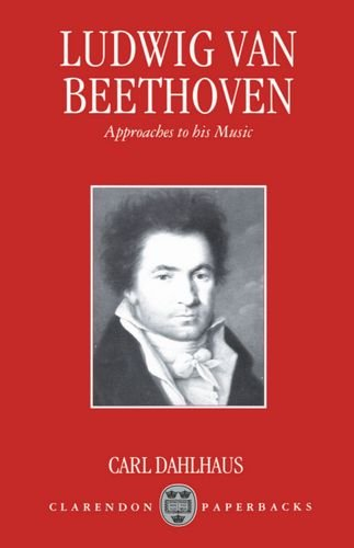 9780198163992: Ludwig Van Beethoven: Approaches to His Music (Clarendon Paperbacks)