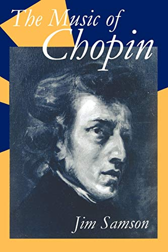 9780198164029: The Music of Chopin (Clarendon Paperbacks)