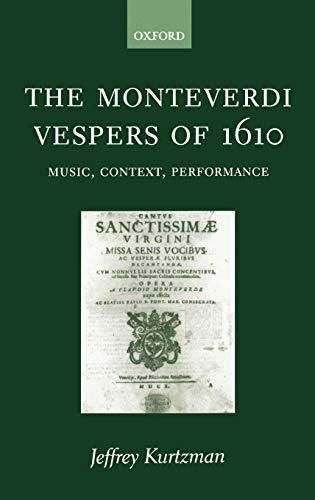9780198164098: The Moneverdi Vespers of 1610: Music, Context, Performance