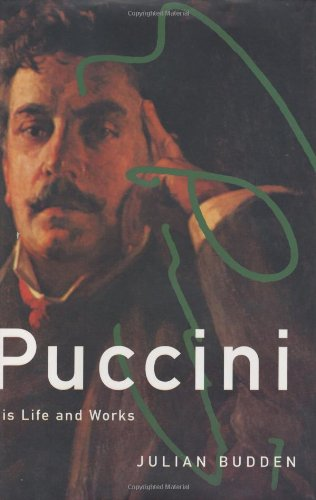 9780198164685: Puccini: His Life and Works (Master Musicians Series)
