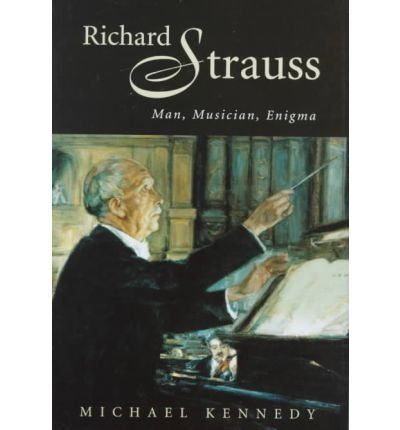 9780198164814: Richard Strauss (The Master Musicians)