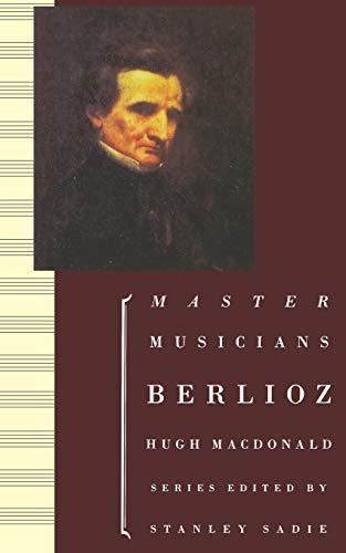 9780198164838: Berlioz (Master Musicians Series)