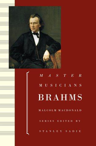 9780198164845: Brahms (Master Musicians Series)