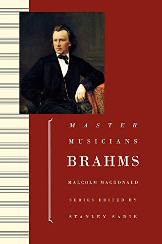9780198164845: Brahms (Master Musicians)