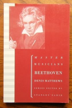 9780198164869: The Master Musicians : Beethoven