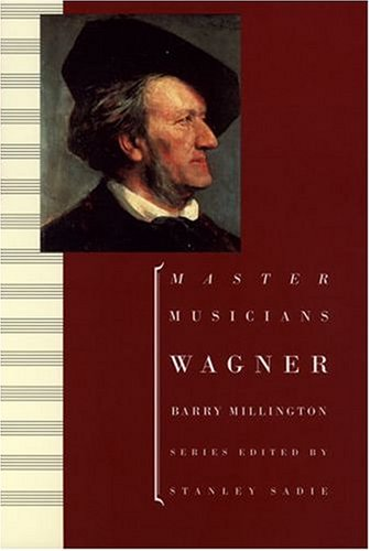 9780198164876: Wagner (Master Musicians Series)