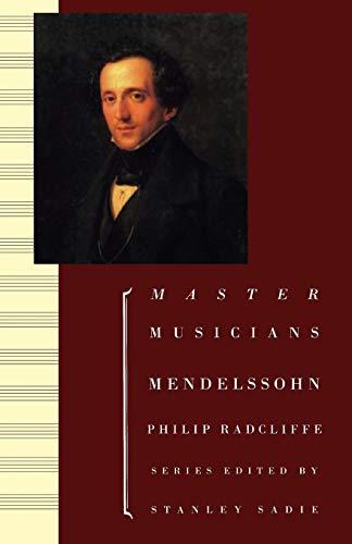 9780198164937: Mendelssohn (Master Musicians Series)