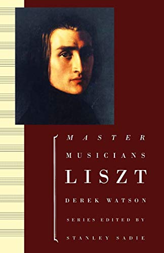9780198164999: Liszt (Master Musicians (Paperback Oxford))