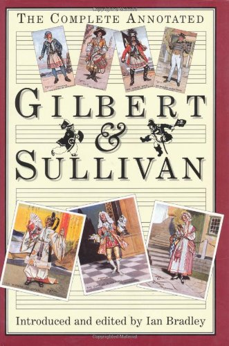 9780198165033: The Complete Annotated Gilbert & Sullivan