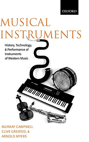 9780198165040: Musical Instruments: History, Technology, and Performance of Instruments of Western Music