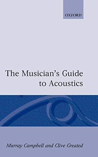 9780198165057: The Musician's Guide to Acoustics