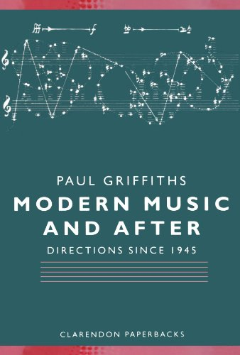 9780198165118: Modern Music and After - Directions Since 1945 (Clarendon Paperbacks)