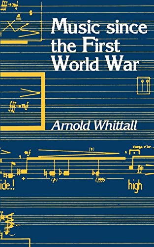 9780198165330: Music Since the First World War
