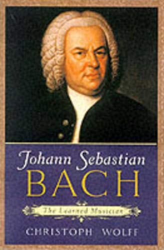 9780198165347: Johann Sebastian Bach: The Learned Musician