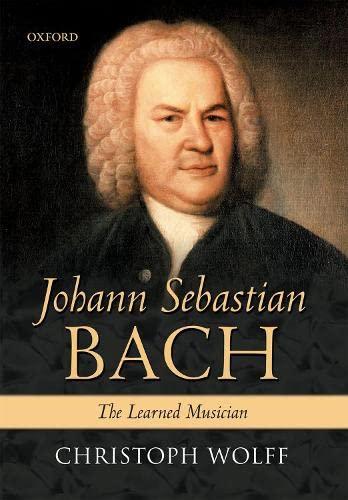 9780198165347: Johann Sebastian Bach: The Learned Musician