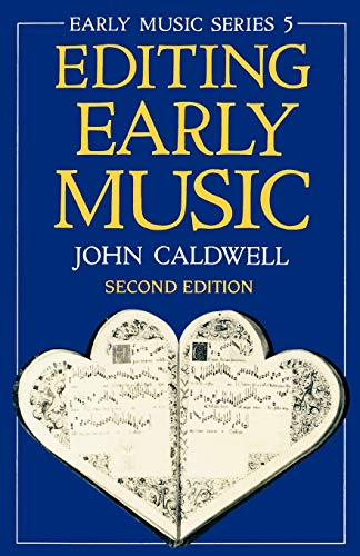 9780198165446: Editing Early Music (Oxford Early Music Series 5)