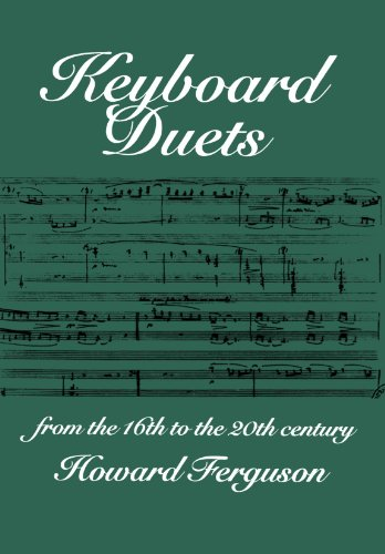 9780198165484: Keyboard Duets from the 16th to the 20th Century for One and Two Pianos: An Introduction