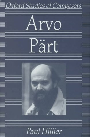 9780198165507: Arvo Pärt (Oxford Studies of Composers)