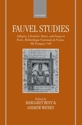 Fauvel Studies Allegory, Chronicle, Music and Image: FAUVEL STUDIES ALLEGORY,