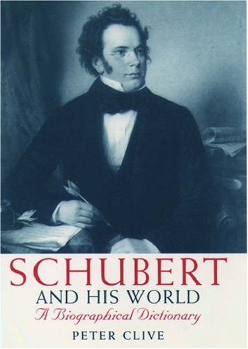 9780198165828: Schubert and his World: A Biographical Dictionary