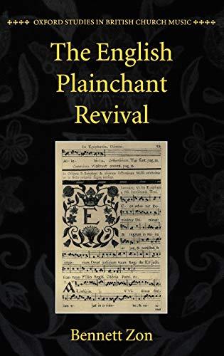 9780198165958: The English Plainchant Revival (Oxford Studies in British Church Music)