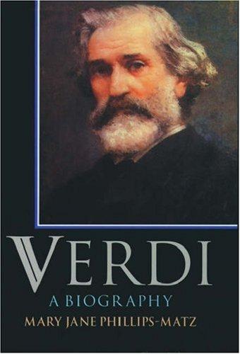 9780198166009: Verdi: A Biography