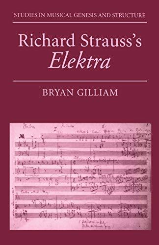 9780198166023: Richard Strauss's Elektra (Studies in Musical Genesis, Structure & Interpretation)