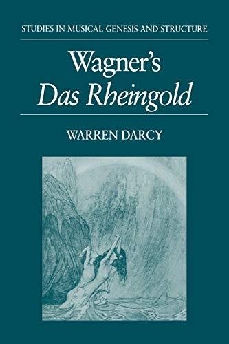 9780198166030: Wagner's Das Rheingold (Studies In Musical Genesis, Structure, and Interpretation)