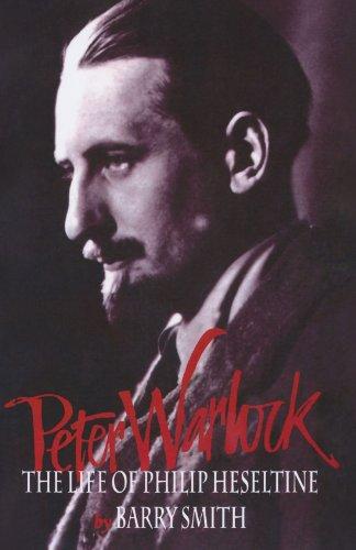 9780198166061: Peter Warlock: The Life of Philip Heseltine