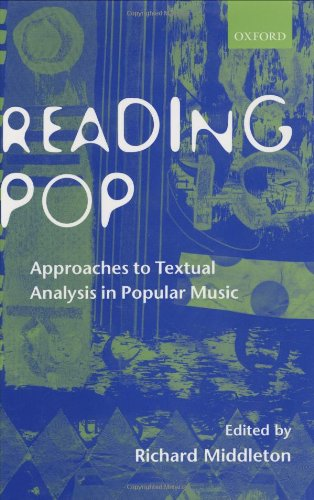 9780198166122: Reading Pop: Approaches to Textual Analysis in Popular Music