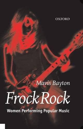 FROCK ROCK: Women Performing Popular Music: Bayton, Mavis
