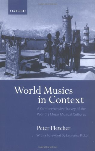 World Musics in Context : A Comprehensive Survey of the World's Major Musical Cultures: ...
