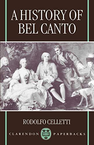 A History of Bel Canto: Rodolfo Celletti