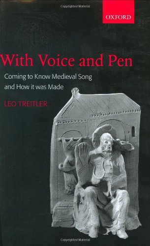 9780198166443: With Voice and Pen: Coming to Know Medieval Song and How It Was Made Includes CD